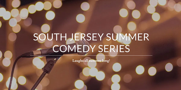 South Jersey Summer Comedy Series